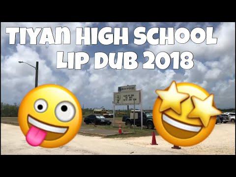 2018 Tiyan High School Senior Lip Dub