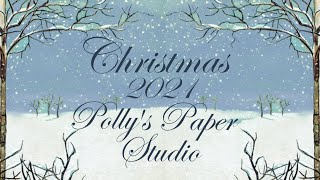 12 Days of Christmas in July  for 2021 Drawing Prize Winner and Channel Updates Polly's Paper Studio