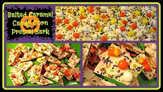 Halloween Recipe | Salted Caramel Candy Corn Pretzel Bark (no Bake)