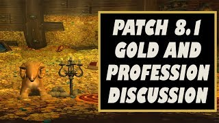 BFA Patch 8.1 Gold Guide and Profession Changes