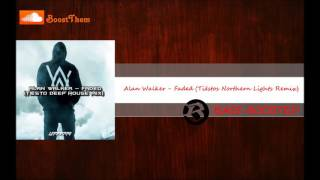 Alan Walker - Faded (Tiëstos Northern Lights Remix) [BASS BOOSTED] Resimi