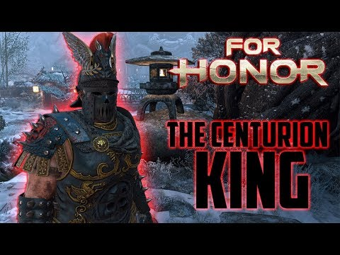 For Honor - The Centurion King [Rep 20 Duels]