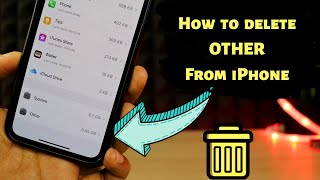 How to delete OTHER from iPhone storage