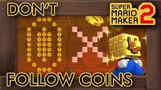 Super Mario Maker 2 - Don't Follow Coins
