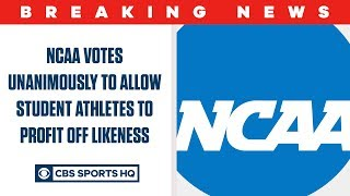 NCAA votes unanimously to allow student-athletes to PROFIT off likeness   CBS Sports HQ
