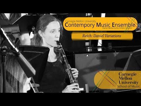 Carnegie Mellon Contemporary Ensemble- Steve Reich: Daniel Variations