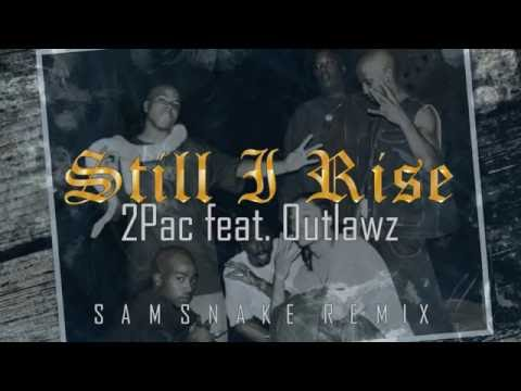 2Pac - Still I Rise (NEW 2016) (feat. Outlawz)