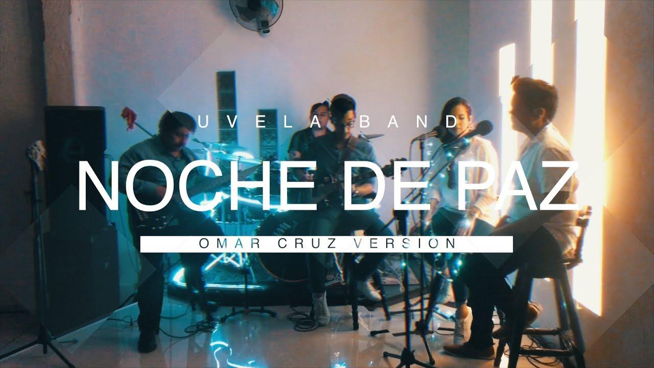 Noche de Paz UVELA Band Chords - Chordify