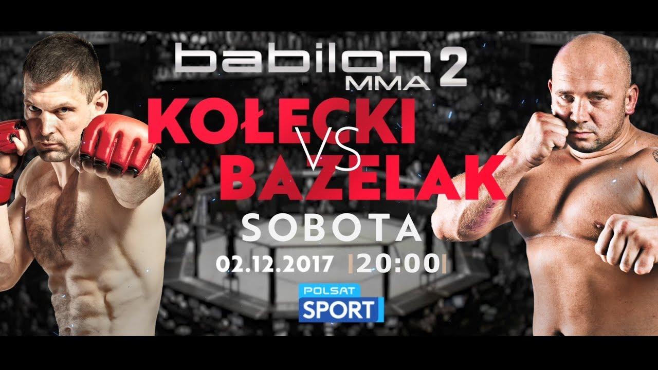 """Zapowiedź Babilon MMA 2: """"Kołecki vs Bazelak"""""""