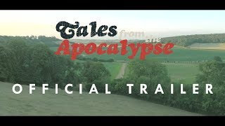 TALES FROM THE APOCALYPSE - Official Trailer (Sci-Fi Movie 2019)
