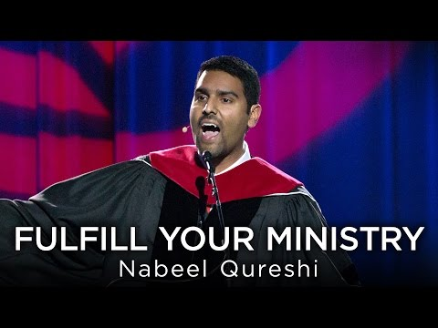Nabeel Qureshi: Fulfill Your Ministry - Fall 2016 Commencement Address
