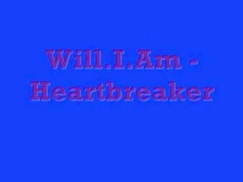 WillIAm  Heartbreaker