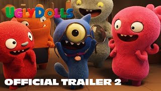 UglyDolls | Official Trailer 2 | In Theaters May 3, 2019