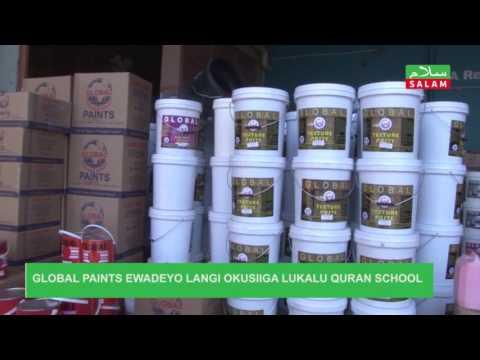 GLOBAL PAINTS EWADEYO LANGI OKUSIIGA  LUKALU QURAN SCHOOL