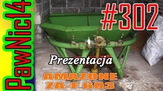 Rozsiewacz AMAZONE ZA-F 603 - Życie zwyczajnego rolnika #302