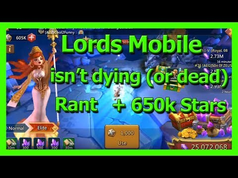 Lords Mobile Isn't Dying Or Dead (Rant) + 650k Holy Stars In Labirynth