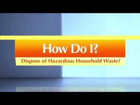 How Do I Dispose of Household Hazardous Waste