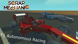 Scrap Mechanic F1 Autonomous Racing - Ferrari, RedBull and Mercedes