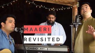Maaeri Revisited | Palash Sen | Ft. GlobalDesis