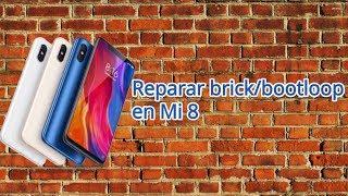 Reparar brick o bootloop en Xiaomi Mi 8 tras mal flasheo