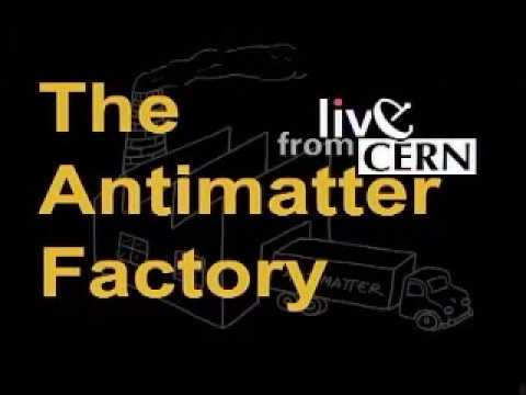 The  Antimatter Factory: Live from CERN, 2000