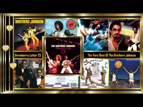 Strawberry Letter 23 💌 The Very Best Of The Brothers Johnson  (Full Album) 2003