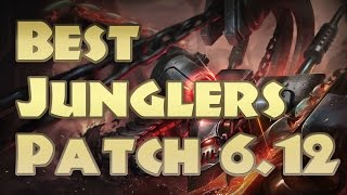 top 5 best junglers 6 12   jungle tier list patch 6 12