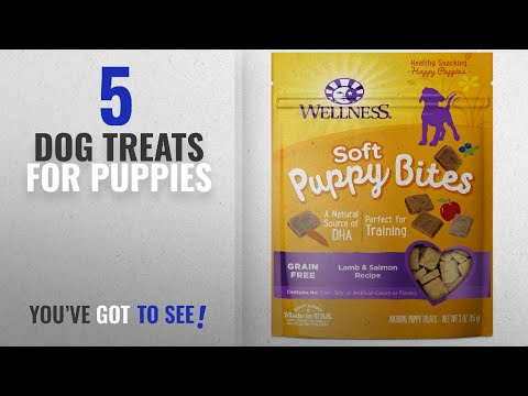 Top 5 Dog Treats For Puppies [2018 Best Sellers]: Wellness Soft Puppy Bites Natural Grain Free Puppy