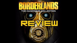 Borderlands: The Handsome Collection - Review!
