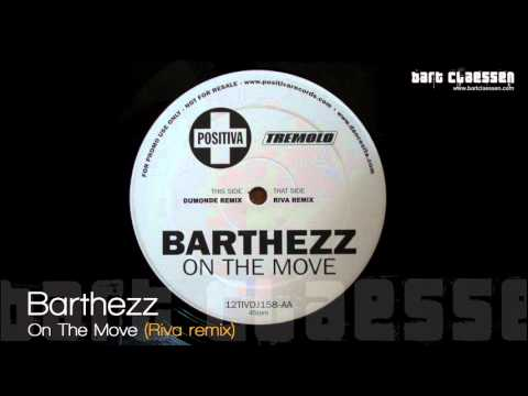 Barthezz  On The Move Riva remix