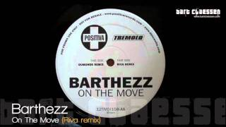 Barthezz - On the move (Riva Remix)