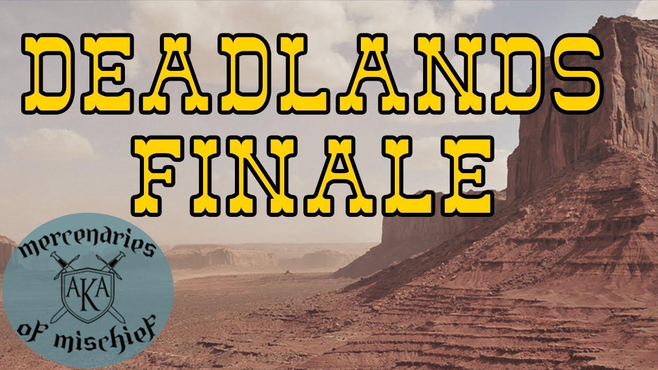 Download Deadlands Finale   Season 2 Hollywood Bound Episode 18  Deadlands