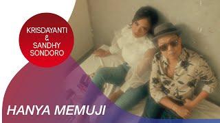 Krisdayanti & Sandhy Sondoro - Hanya Memuji   Official Music Video