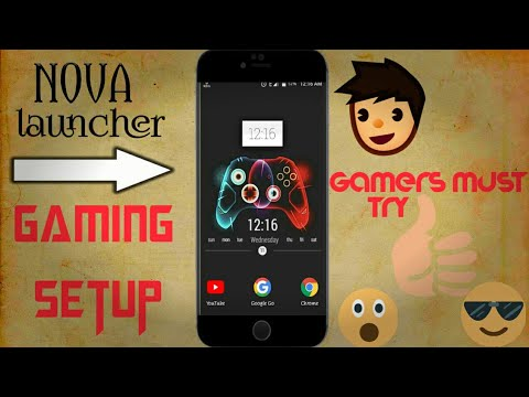 Best Nova Setup 2018 : Nova Launcher Gamers Edition | Ep2