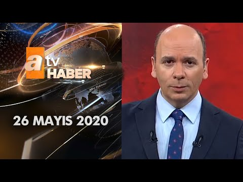 Atv Ana Haber   26 Mayıs 2020