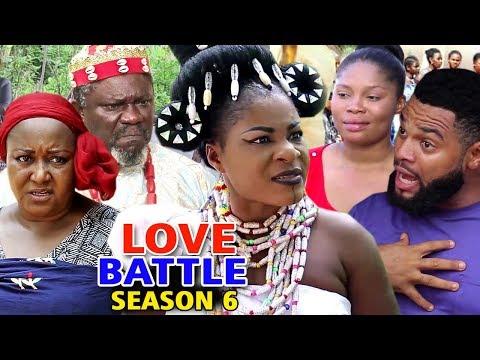 LOVE BATTLE SEASON 6 - (New Movie) 2019 Latest Nigerian Nollywood Movie Full HD