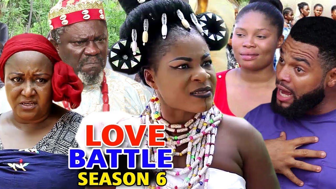 Download LOVE BATTLE SEASON 6 - (New Movie) 2019 Latest Nigerian Nollywood Movie Full HD