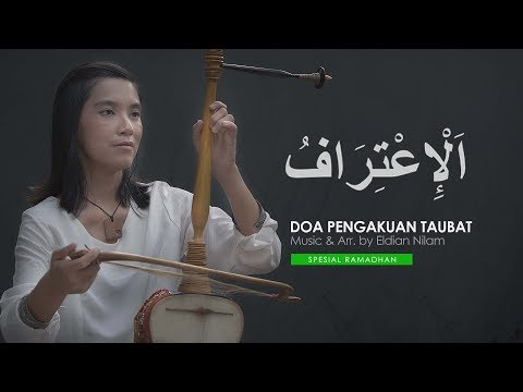 Al Itiraf | Doa Pengakuan Taubat Yang Menentramkan Hati | Spesial Ramadhan | 4K Cinema