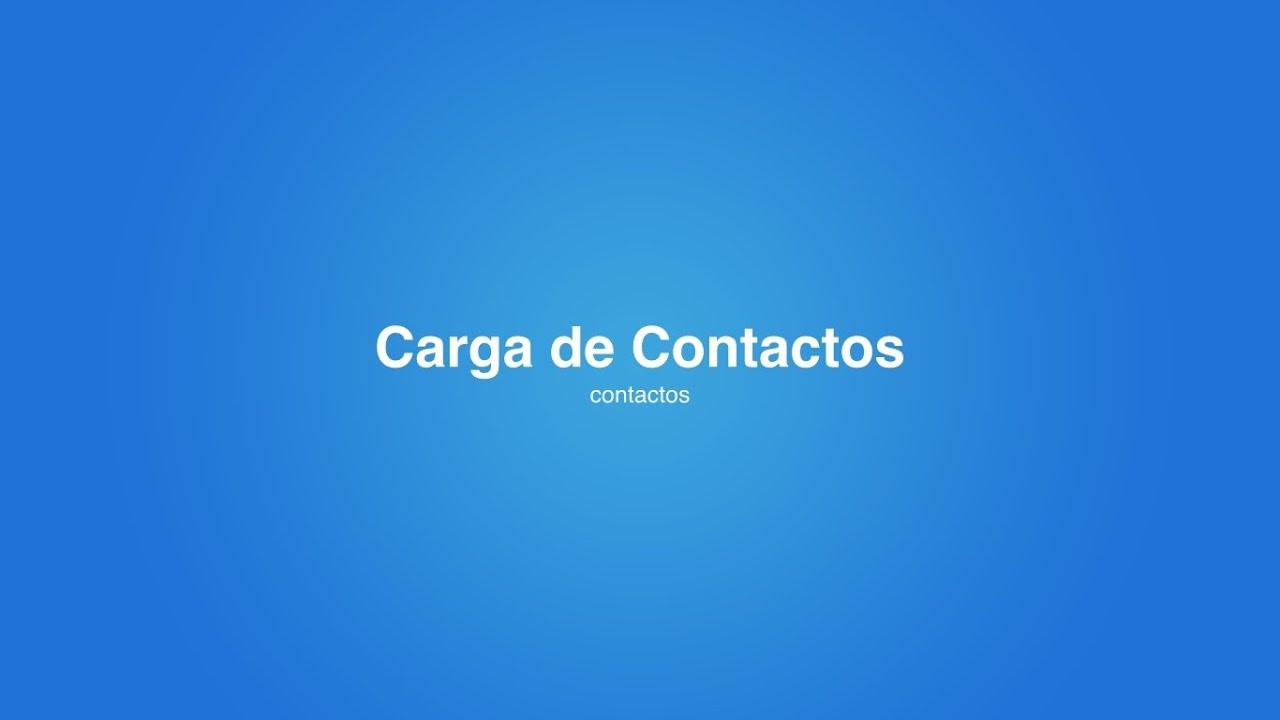 ¿Cómo hacer Email Marketing? Carga de Contactos de email marketing