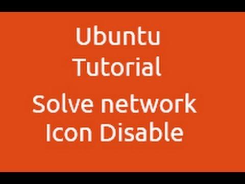 Ubuntu Tutorial - Network Icon Disable Error