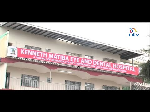 Eye on Muranga's Kenneth Matiba specialist hospital set up to provide affordable healthcare