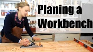 Planing Your Workbench Flat