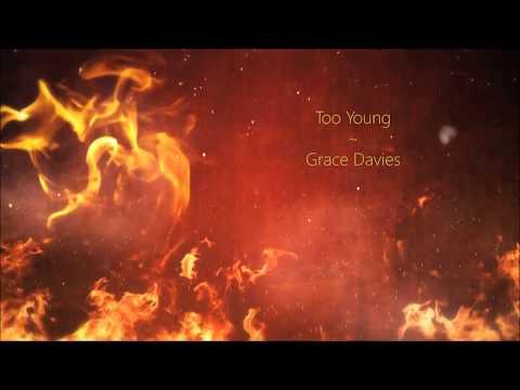 Too young ~ Grace Davies (Lyrics)