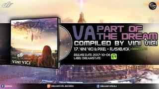 Video Vini Vici & Pixel - Flashback download MP3, 3GP, MP4, WEBM, AVI, FLV November 2017