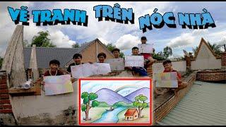 Anh Ba Phải | Thử Thách Leo Lên Nóc Nhà Vẽ Tranh  | Painting On The Roof