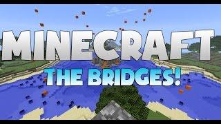 Minecraft The Bridges #01 To się nazywa ogar