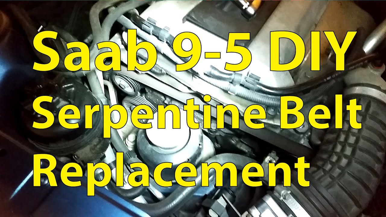 hight resolution of saab 9 5 diy serpentine belt and pulley replacement trionic seven