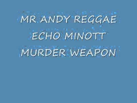 echo minott murder weapon