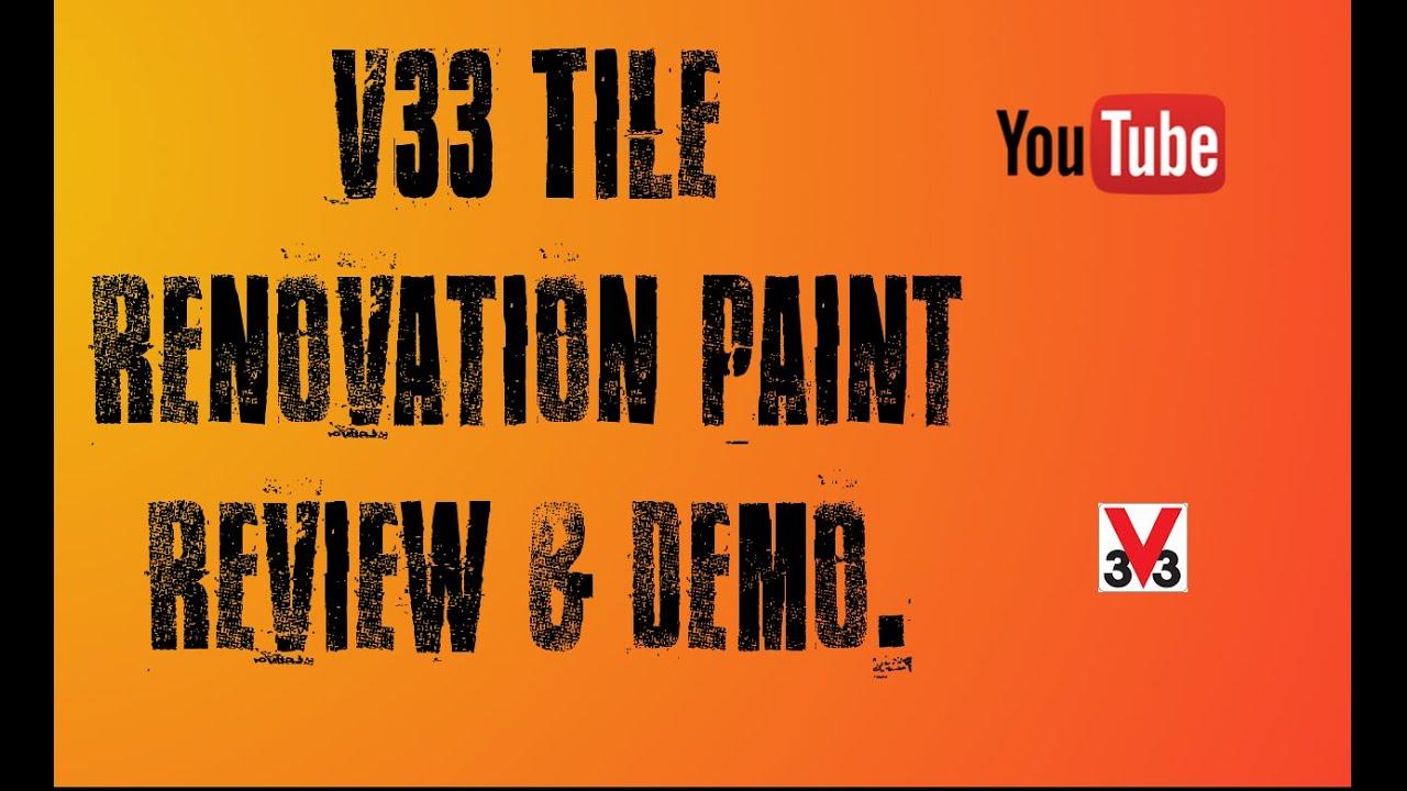 B Q S V33 Tile Renovation Paint Demo Review Project Uk