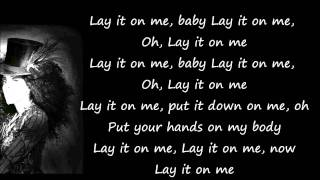 Kelly Rowland - Lay It On Me Lyrics